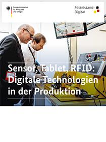 """Cover der Publikation """"Sensor, Tablet, RFID: Digitale Technologien in der Produktion"""""""