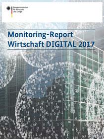 Cover der Publikation Monitoring-Report Wirtschaft DIGITAL 2017